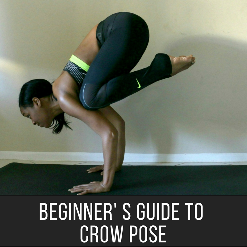 Crow Pose Tutorial For Yoga Beginners - Beauty & the Beat