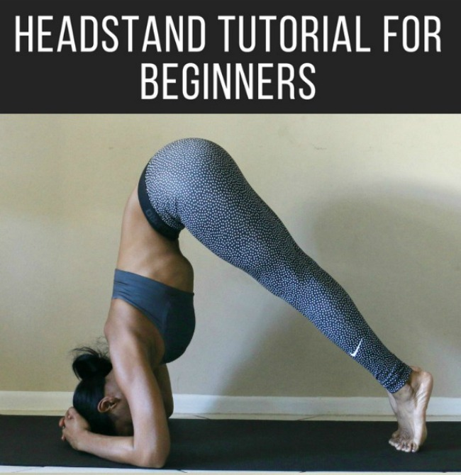Headstand Tutorial For Yoga Beginners Beauty Amp The Beat